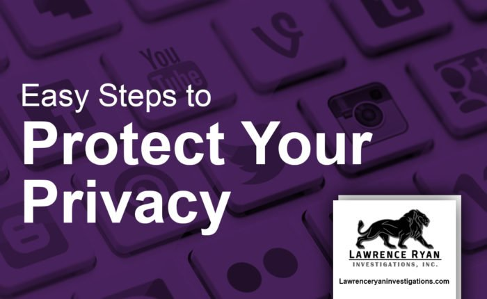 easy steps to protect your privacy